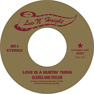 Love Is a Hurtin' Thing (7in Version)