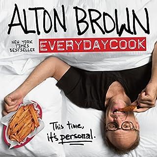 Alton Brown: EveryDayCook: A Cookbook (1101885718) | Amazon price tracker / tracking, Amazon price history charts, Amazon price watches, Amazon price drop alerts