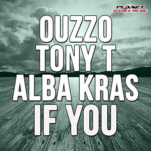 Ouzzo feat. Tony T & Alba Kras