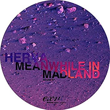 Sampler EP / Meanwhile In Madland