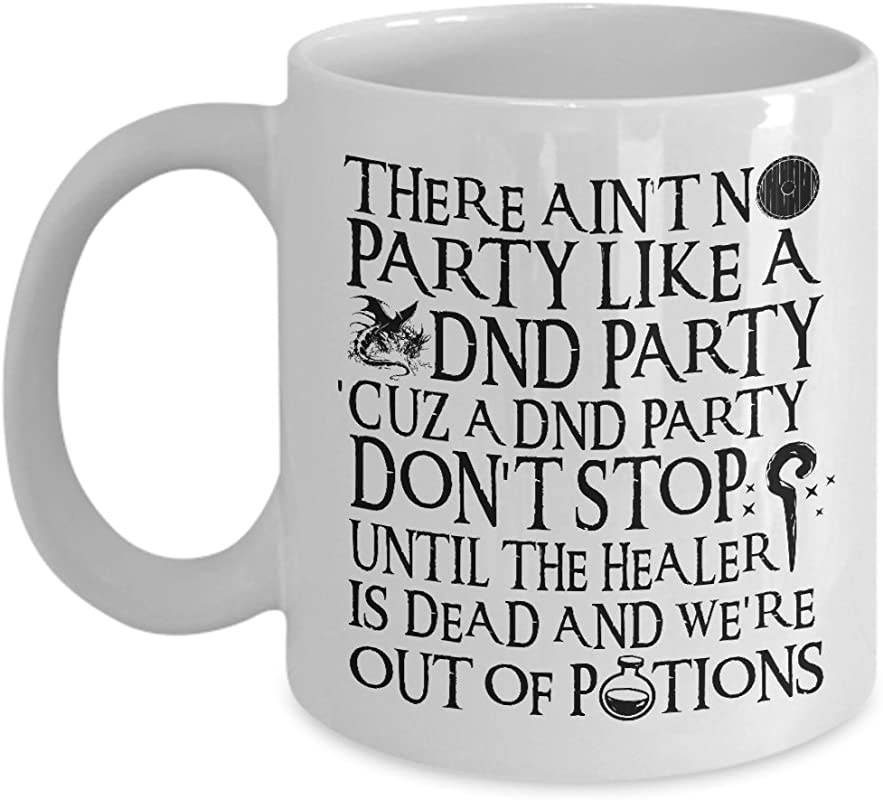 Ain T No Party Like A DND Party Mug RPG Mug For Gamers Nerds And Geeks White
