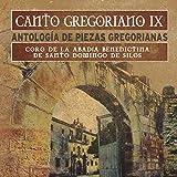 Canto Gregoriano IX Antología de Piezas Gregorianas