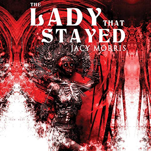 The Lady That Stayed Audiobook By Jacy Morris cover art