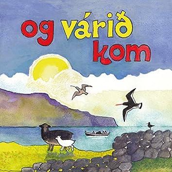 Og Várið Kom