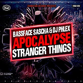 Apocalypse / Stranger Things