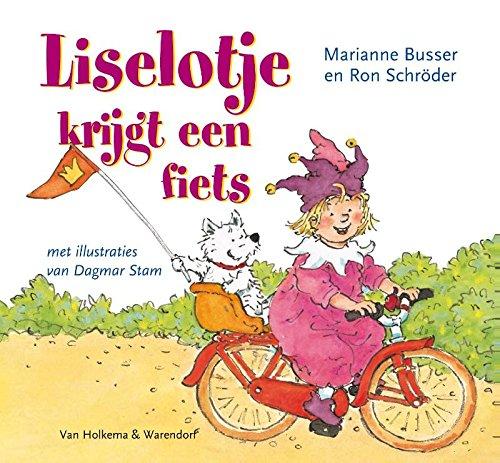Liselotje krijgt een fiets (Dutch Edition)