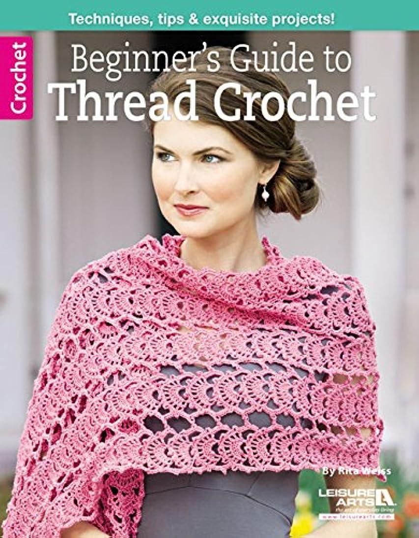 Beginner's Guide to Thread Crochet (Leisure Arts Crochet)