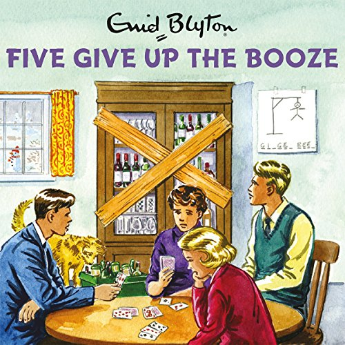 Five Give Up the Booze audiobook cover art