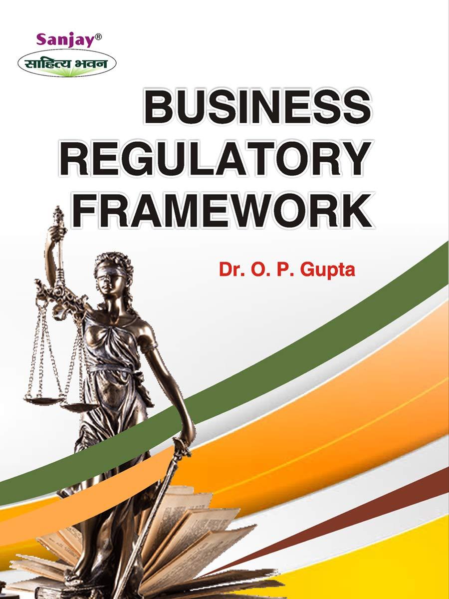 Business Regulatory Framework (Latest Edition - 2020): SBPD Publishing House (Sanjay Sahitya Bhawan)