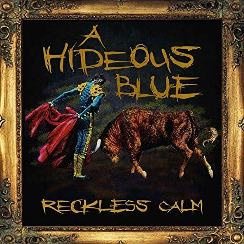 A Hideous Blue