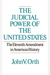 The Judicial Power of the United States: The Eleventh Amendment in American History Hardcover