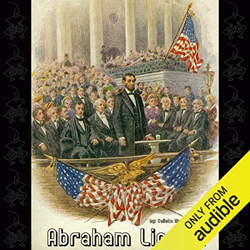 Abraham Lincoln Audiobook By Calista McCabe Courtenay cover art