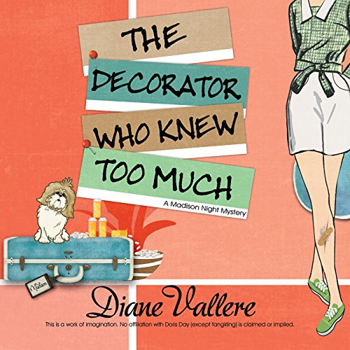 The Decorator Who Knew Too Much audiobook cover art