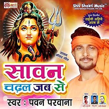 Sawan Chadal Jab Se