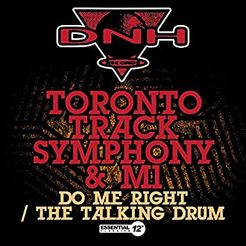 Do Me Right / The Talking Drum