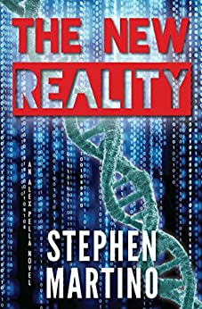 The New Reality: An Alex Pella Novel by [Stephen Martino]