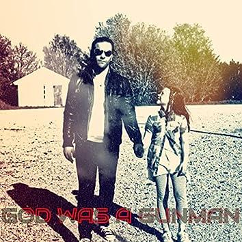 God Was a Gunman (Storyteller Remix)
