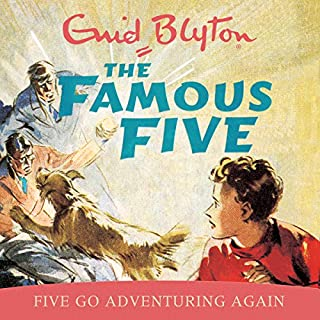 Famous Five: Five Go Adventuring Again     Book 2              By:                                                                                                                                 Enid Blyton                               Narrated by:                                                                                                                                 Jan Francis                      Length: 4 hrs and 15 mins     161 ratings     Overall 4.7