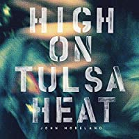 High on Tulsa Heat [12 inch Analog]