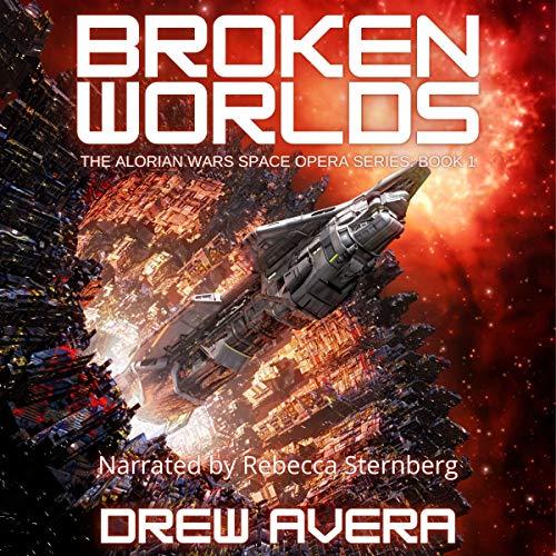 Broken Worlds Audiobook By Drew Avera cover art