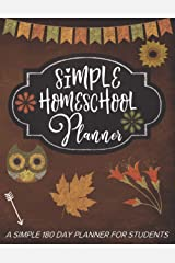 My Simple Homeschool Planner Autumn Edition: 180 Daily Planner Pages, Track Homeschooling Assignments, Attendance, Field Trips, Projects, Grades and More! Paperback