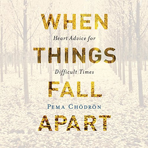 When Things Fall Apart     Heart Advice for Difficult Times              Auteur(s):                                                                                                                                 Pema Chödrön                               Narrateur(s):                                                                                                                                 Cassandra Campbell                      Durée: 5 h et 44 min     55 évaluations     Au global 4,8