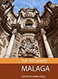 Top Ten Sights: Malaga