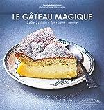 LE GATEAU MAGIQUE de Christelle Huet-Gomez