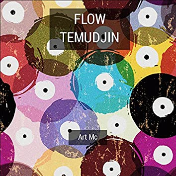 Flow Temudjin