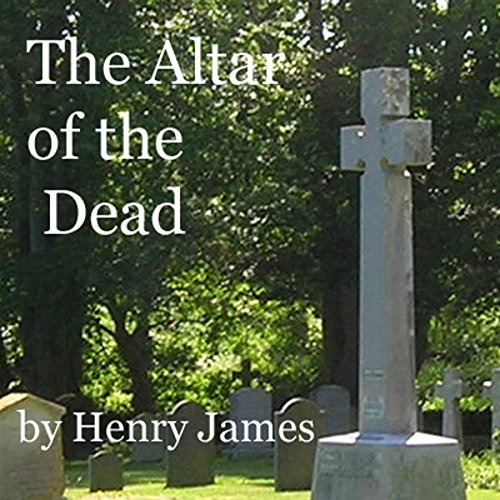 The Altar of the Dead audiobook cover art