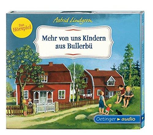 Wir Kinder aus Bullerbü 2. Mehr von uns Kindern aus Bullerbü: Das Hörspiel