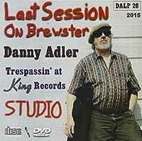Last Session on Brewster by Danny Adler
