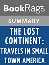 Summary & Study Guide The Lost Continent: Travels in Small-town America by Bill Bryson