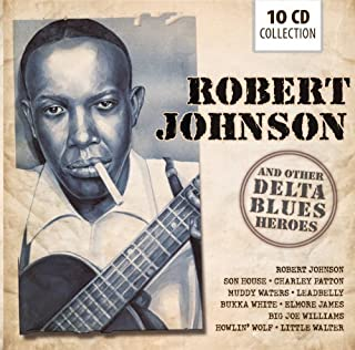 Robert Johnson and Other Blues Heroes by Robert Johnson (2013-01-28)