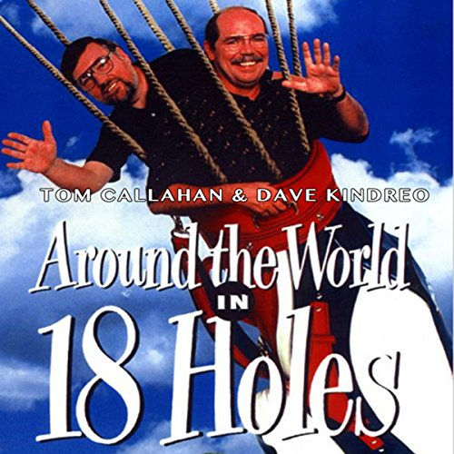 Around the World in Eighteen Holes audiobook cover art