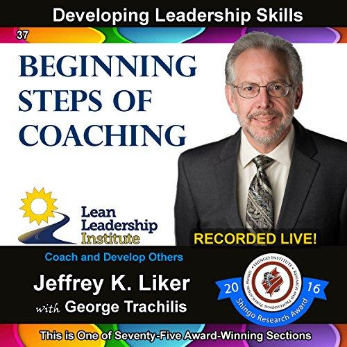 Developing Leadership Skills 37: Beginning Steps of Coaching audiobook cover art