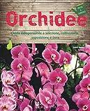 Orchidee. Ediz. illustrata...