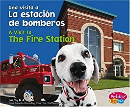 La estacion de bomberos / The Fire Station (Una visita a... / A Visit to...) (Spanish Edition)