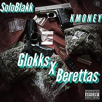 Glokks and Berettas