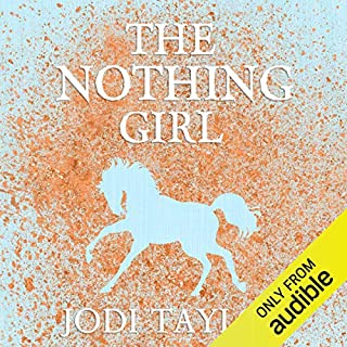The Nothing Girl     The Frogmorton Farm Series, Book 1              By:                                                                                                                                 Jodi Taylor                               Narrated by:                                                                                                                                 Lucy Price-Lewis                      Length: 9 hrs and 47 mins     872 ratings     Overall 4.7