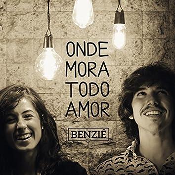 Onde Mora Todo Amor - Single