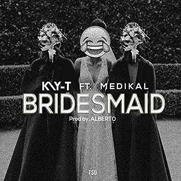 Bridesmaid (feat. Medikal)