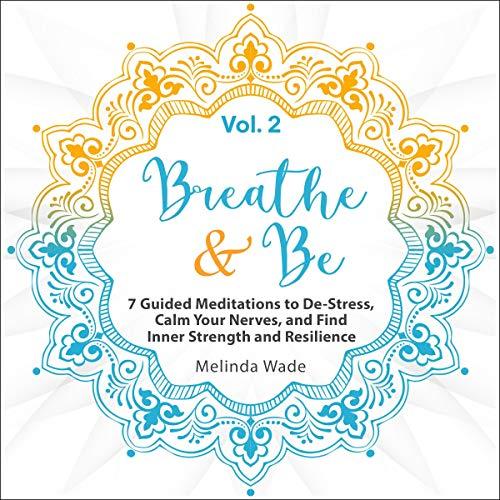Couverture de Breathe & Be, Volume 2