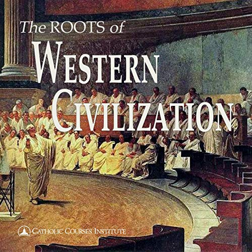 The Roots of Western Civilization cover art