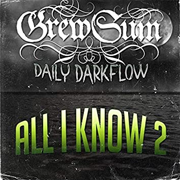 All I Know 2