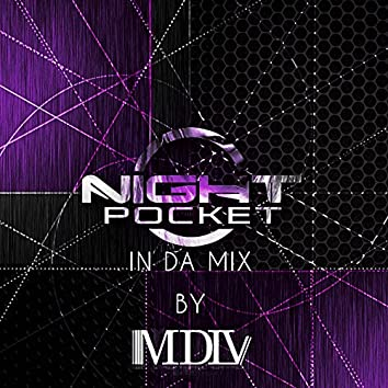 Night Pocket in da Mix