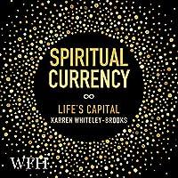 Spiritual Currency