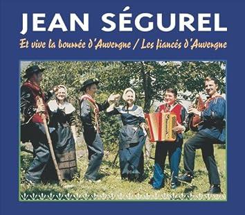 Et Vive La Bourrée D'Auvergne / Les Fiancés D'Auvergne