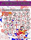 My First Big Book Of Dinosaurs: 30 Activity Corythosaurus, Basilosaurus, Euoplocephalus, Tyrannosaurus, Scelidosaurus, Tyrannosaurus, Nodosaurus, ... Quizzes Words Activity And Coloring Book