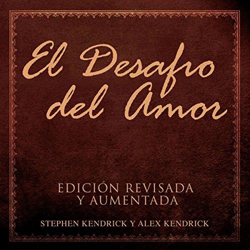 El Desafío del Amor [The Love Dare] audiobook cover art
